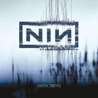 Nine Inch Nails  With teeth tour edition (2CD)