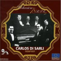 Sarli, Carlos di  Coleccion 78 rpm '28'31 (CD)