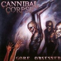 Cannibal Corpse  Gore obsessed (CD)