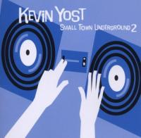 Kevin Yost  Small Town Underground 2 (CD)