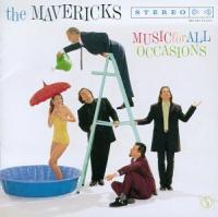 Mavericks  Music for all occasions (CD)