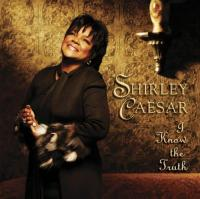 Caesar, Shirley  I know the truth (CD)
