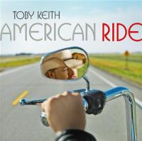 Keith, Toby  American ride (CD)