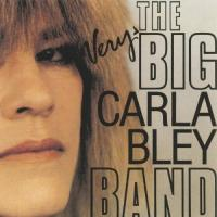 Bley, Carla  Very big carla bley band