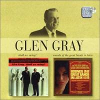Gray, Glen & His Casa Lom  Shall we swing|sounds of (CD)