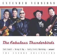 Fabulous Thunderbirds  Extended versions (CD)