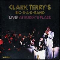 Clark Terry  Live at buddy's place (CD)