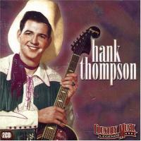 Thompson, Hank  Country music legends (2CD)