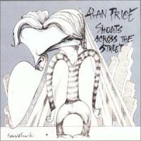 Price, Alan  Shouts across the street (CD)