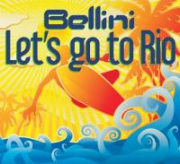 Bellini  Let's go to rio 4tr (CDS)