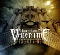 Bullet For My Valentine  Scream aim fire (CD)
