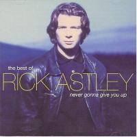 Astley, Rick  Never gonna give you up (CD)