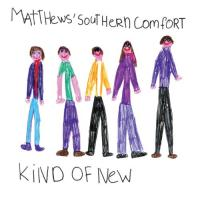 Matthews' Southern Comfort  Kind of new (CD)