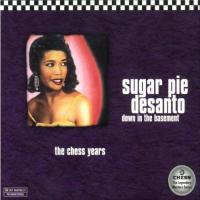 Desanto, Sugar Pie  Down in the basement (CD)