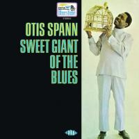 Spann, Otis  Sweet giant of the blues (CD)
