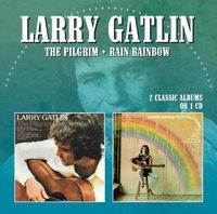 Gatlin, Larry  Pilgrim| rain rainbow (CD)