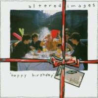 Altered Images  Happy birthday...plus (CD)