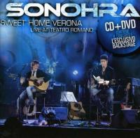 Sonohra  Sweet home verona + dvd (2CD)