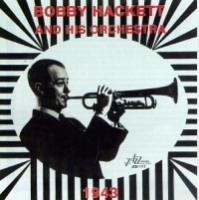 Hackett, Bobby  And his orchestra 1943 (CD)