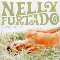 Nelly Furtado  Whoa, Nelly! +1 (CD)