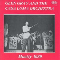 Gray, Glen  Mostly 1939 (CD)