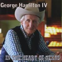 George 4th Hamilton  In the Heart of Texas (CD)