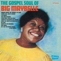 Big Maybelle  Gospel soul of big.. (CD)