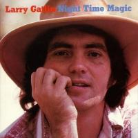 Larry Gatlin  Night time magic (CD)