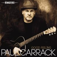 Paul Carrack  Good feeling remast (CD)