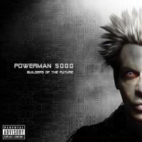 Powerman 5000  Builders of the future (CD)
