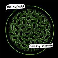 Mr Scruff  Friendly bacteria (2LP)