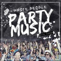 Cannon, Nick  White people party music (CD)