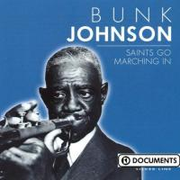 Johnson, Bunk  Saints go marching in (CD)