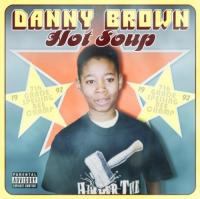 Brown, Danny  Hot soup (CD)