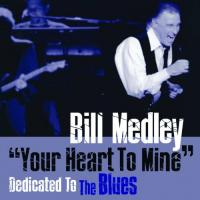 Bill Medley  Your heart to mine:.. (CD)