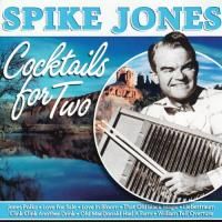 Jones, Spike  Cocktails for two (CD)