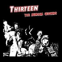 Thirteen  Bedroom sessions (CD)