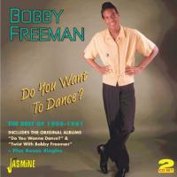 Freeman, Bobby  Do you want to dance (2CD)